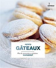 Biscuits et petits gâteaux par Gilles Mourier