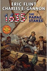 1635: The Papal Stakes (Ring of Fire Series Book 10) Kindle Edition