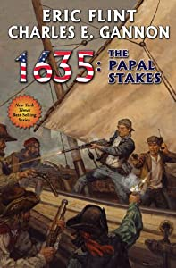 1635: The Papal Stakes (Ring of Fire Series Book 10)