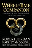 """The Wheel of Time Companion - The People, Places and History of the Bestselling Series"" av Robert Jordan"