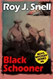 img - for Black Schooner (Boys Mystery Series, Book 6) book / textbook / text book