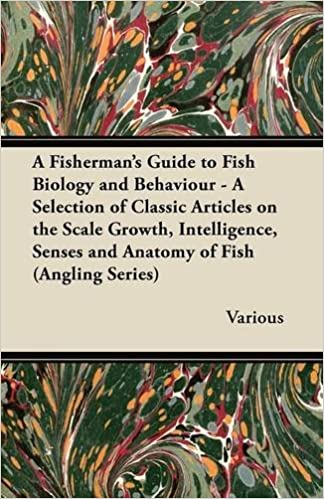 A Fishermans Guide To Fish Biology And Behaviour A Selection Of