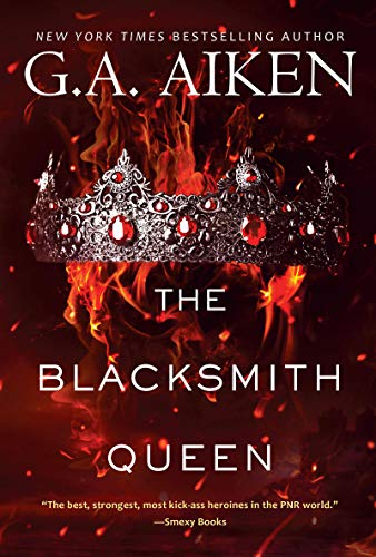 The Blacksmith Queen (The Scarred Earth Saga Book 1) by G.A. Aiken
