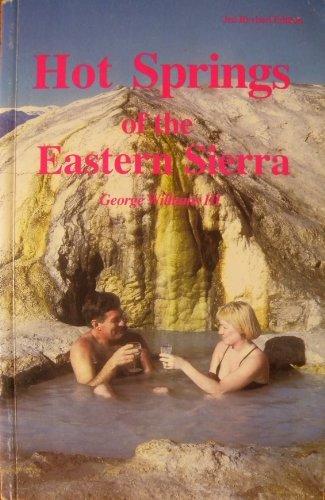By George Williams - Hot Springs of the Eastern Sierra (Revised) (1997-01-16) - Springs Hot Sierras
