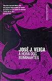 img - for A Hora dos Ruminantes (Em Portugues do Brasil) book / textbook / text book