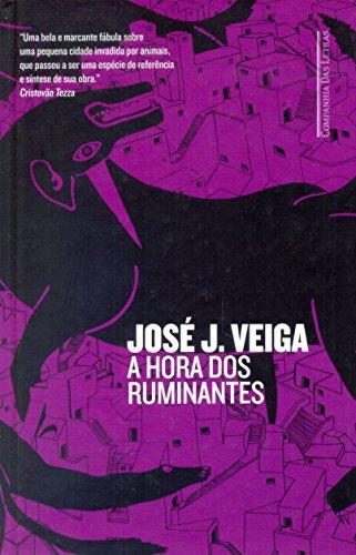 A Hora dos Ruminantes (Em Portugues do Brasil) José J. Veiga