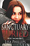 Sanctuary Buried (WITSEC Town Series) (Volume 2)