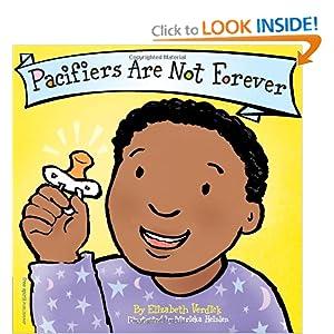 Pacifiers Are Not Forever (Board Book) (Best Behavior Series) Marieka Heinlen