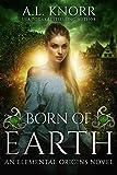 Born of Earth: A Fairytale Ghost Story and Elemental Origins Novel