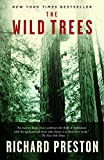 img - for The Wild Trees: A Story of Passion and Daring book / textbook / text book