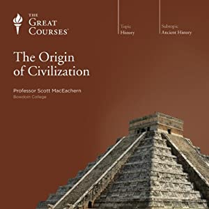 The Origin of Civilization Lecture