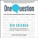 One Question | Ken Coleman