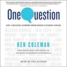 One Question Audiobook by Ken Coleman Narrated by Ken Coleman