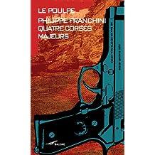 Quatre Corses majeurs (Le Poulpe t. 281) (French Edition)