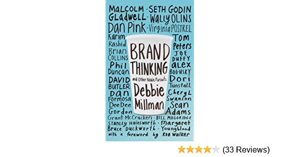 Amazon brand thinking and other noble pursuits ebook debbie amazon brand thinking and other noble pursuits ebook debbie millman rob walker kindle store fandeluxe Image collections