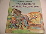 The Adventures of Mole, Rat and Toad, Kenneth Grahame, 0893756377