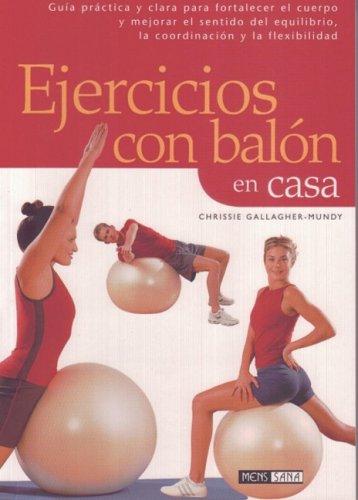 Ejercicios con balón en casa : guía práctica y clara para ...