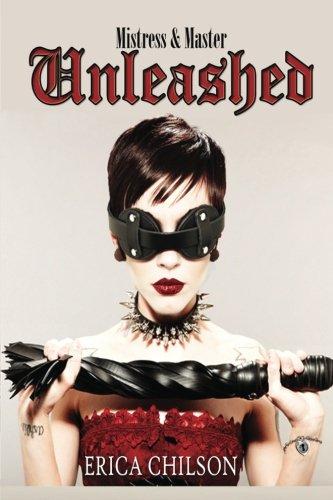 Unleashed (Mistress & Master of Restraint) (Volume 2) PDF