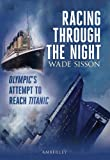 Racing Through the Night, Wade Sisson, 1445600269