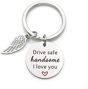 Drive Safe Keychain Gift for Boyfriend Husband Dad,Drive Safe Handsome I Love You Thanksgiving Gift Christmas Gift
