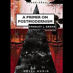 Primer to Postmodernism