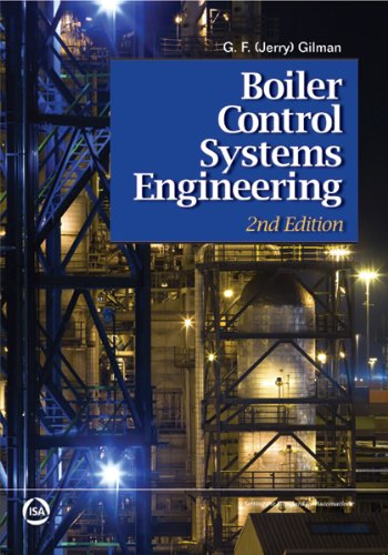 Boiler Control Systems Engineering, Second Edition (Boiler Control)