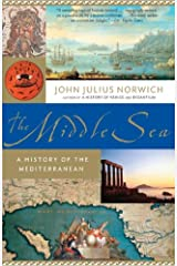 The Middle Sea: A History of the Mediterranean Kindle Edition