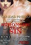 Stronger than Sin: Paranormal Romantic Suspense (Sin Hunters Book 2)