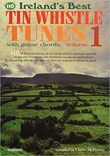 Buy Ireland\'s Best Tin Whistle Tunes: With Guitar Chords: 1 ...
