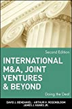 img - for International M&A, Joint Ventures and Beyond: Doing the Deal by BenDaniel, David J., Rosenbloom, Arthur H., Hanks Jr., James J. (April 22, 2002) Hardcover book / textbook / text book