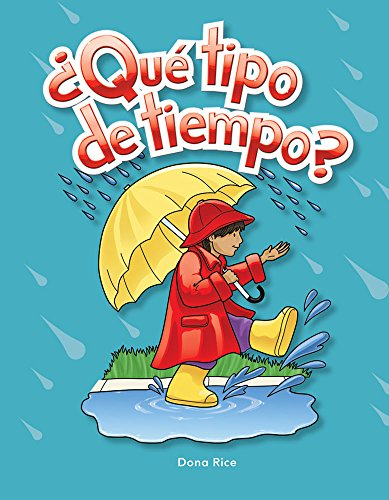 ¿Que tipo de tiempo? (What Kind of Weather?) Lap Book (Spanish Version) (Literacy, Language, and Learning)  [Teacher Created Materials] (Tapa Blanda)