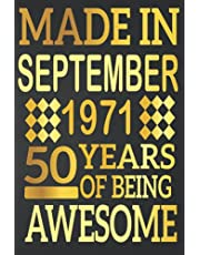 50th Birthday Gifts : Made in September 1971 , 50 Years of Being Awesome: 50 Years Old Gift Idea for Men,Son, Husband,Dad, Happy Birthday Notebook Journal ( a5 notebook ), Great alternative to a card
