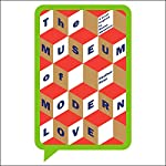 The Museum of Modern Love | Heather Rose