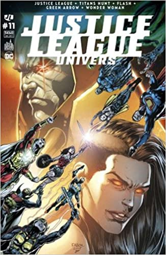 Justice League Univers 11 La guerre de Darkseid continue !