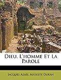 Dieu, L'Homme et la Parole, Jacques Azaïs and Auguste Duran, 1246183471
