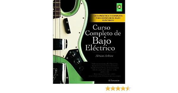 CURSO COMPLETO DE BAJO ELECTRICO LIBRO + CD Música: Amazon.es: Adrian Ashton: Libros