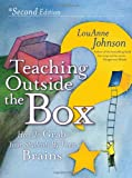 Teaching Outside the Box: How to Grab Your Students By Their Brains, LouAnne Johnson, 0470903740