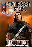 Courage and Steel (Erlik's Saga Book 1)