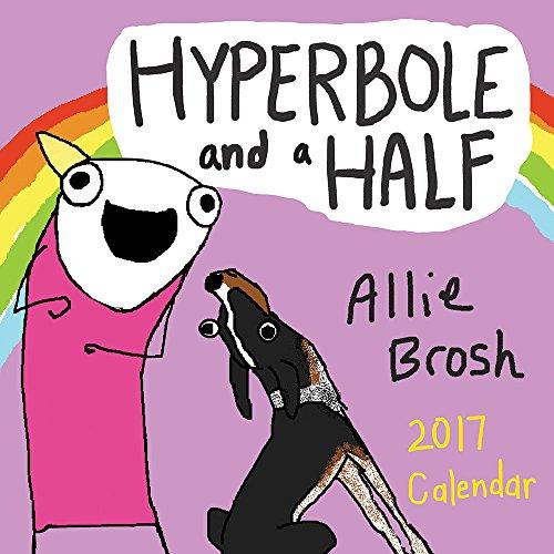 Hyperbole and a Half 2017 Wall Calendar