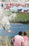 A Certain Hope by Lenora Worth front cover