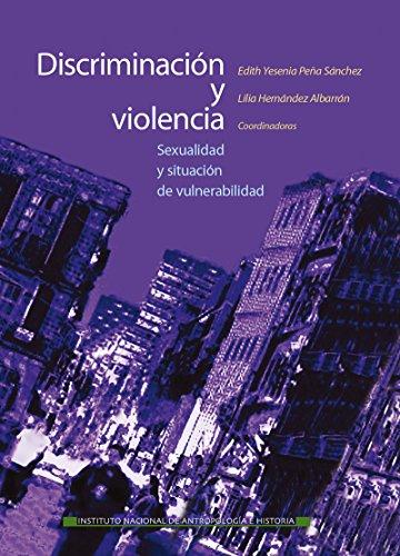 Discriminación y violencia (Memorias) (Spanish Edition)