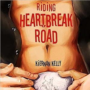 Riding Heartbreak Road Hörbuch