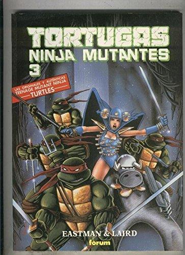 Tortugas Ninja Mutantes volumen 3: Kevin Eastman y Peter ...