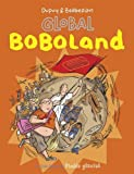 Boboland, Tome 2 : Global Boboland