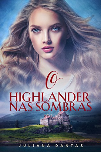 O Highlander nas sombras