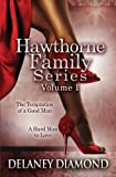 Hawthorne Family Series Volume I