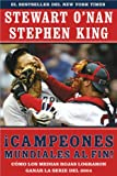 Campeones Mundiales Al Fin!, Stephen King and Stewart O'Nan, 0743280792