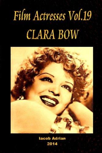 Film Actresses Vol.19 CLARA BOW: Part 1