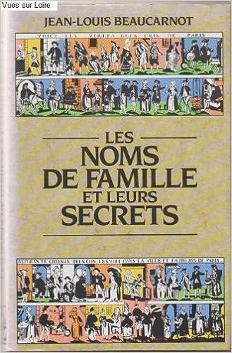Les noms de famille et leurs secrets (DOCUMENTO) (French Edition)