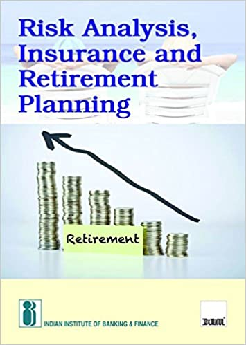 Buy Risk Analysis Insurance And Retirement Planning  Edition